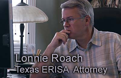 Lonnie Roach Texas ERISA attorney