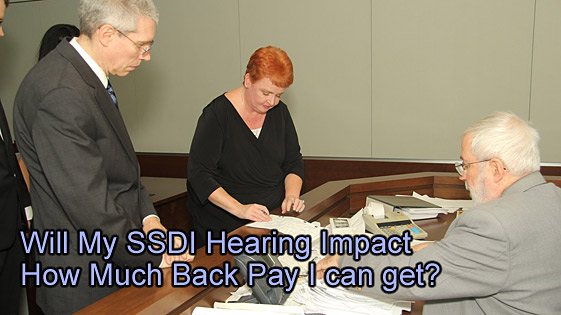 Will my SSDI Hearing Impact How Much Back Pay I can get? – Help from a Texas Social Security disability lawyer
