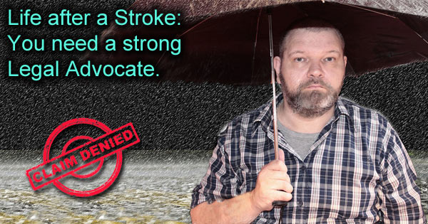 Life After a Stroke: Why You Need a Strong Legal Advocate in Your Corner