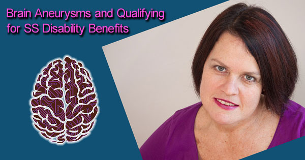 Brain Aneurysms and Qualifying for Social Security Disability Benefits