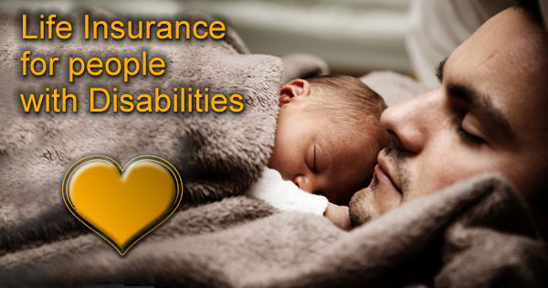 Life Insurance for the Disabled
