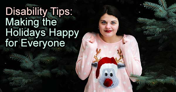Tips for Making the Holidays Happy for those with Special Needs.