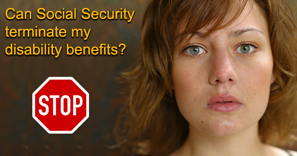 terminate disability benefits