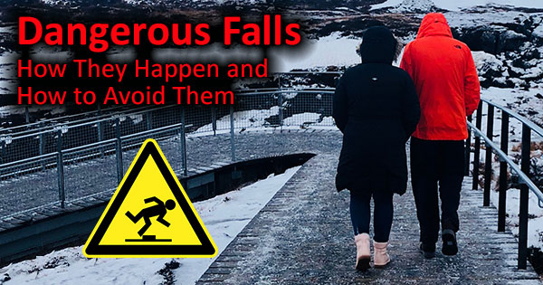Falls – How They Happen and How to Avoid Them