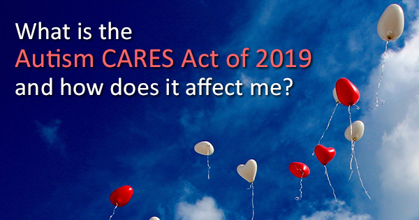 What is the Autism CARES Act of 2019?