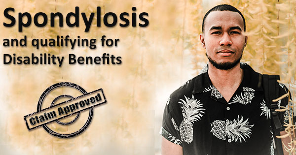 Spondylosis disability