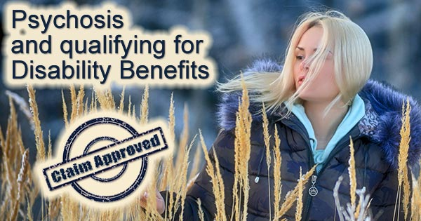 psychosis disability benefits