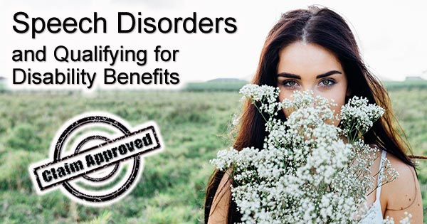 Speech Disorders disability benefits