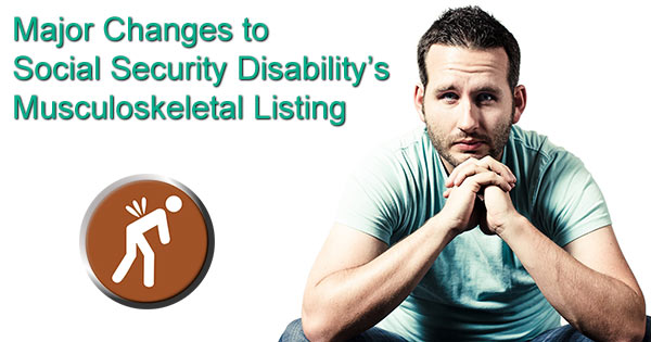 Changes to SSDI back problem requirements