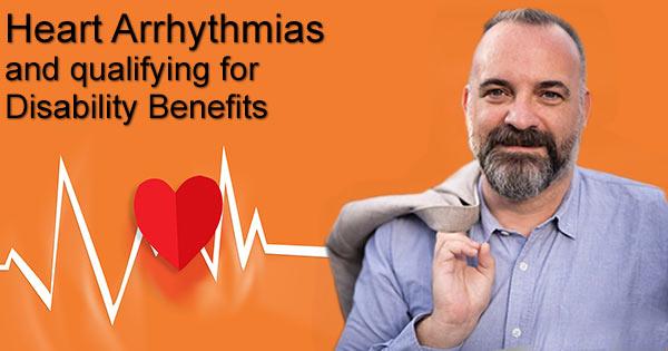 heart arrhythmia disability benefits